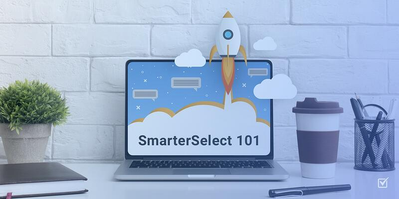SmarterSelect 101: Getting Started With Your Program